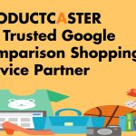Product launch for Productcaster - 1st trusted Google comparison partner